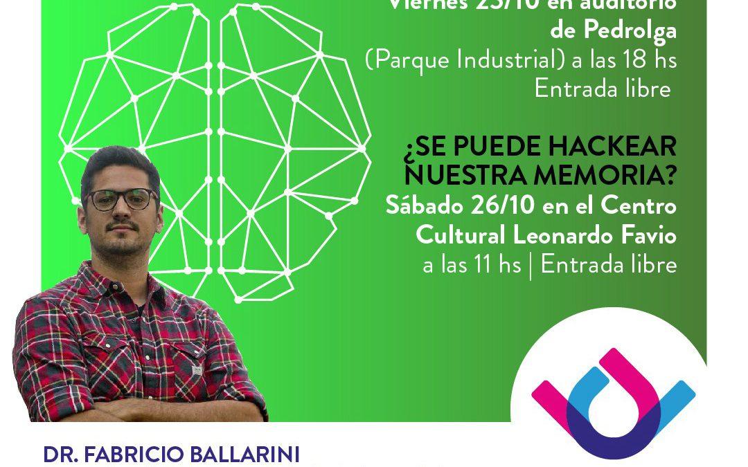 Fabricio Ballarini brindará charlas sobre Neurociencias