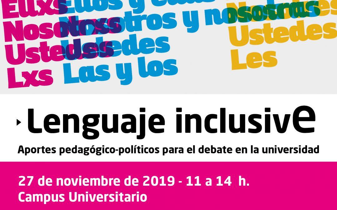 El lenguaje inclusivo, en debate