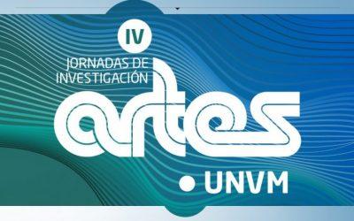 IV Jornadas de Investigación en Artes UNVM