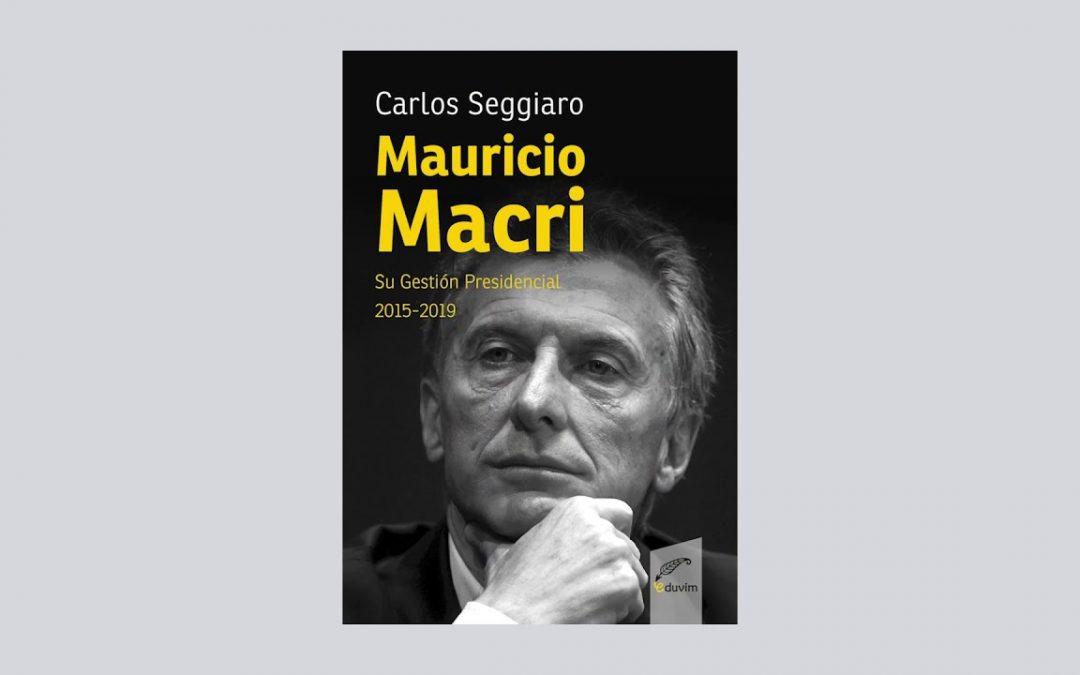 Eduvim presenta libro sobre Mauricio Macri